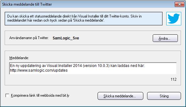 Du kan posta meddelanden direkt från Visual Installer till Twitter